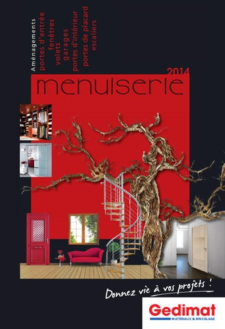 Catalogue Gedimat - Menuiserie 2014 by joe monroe - issuu ce1ce28a888