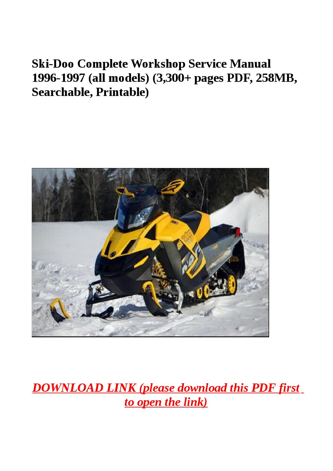 Ski Doo Complete Workshop Service Manual 1996 1997 All Models 3 300 Pages Pdf 258mb Searchable By Yhkj Issuu