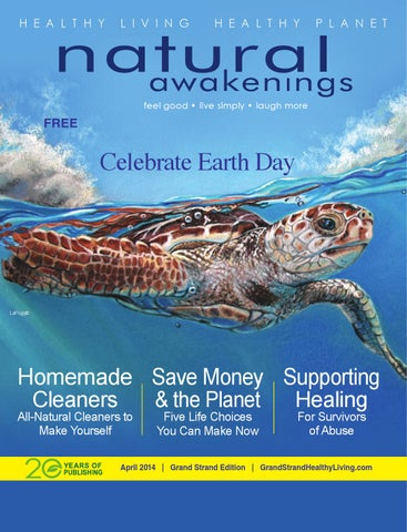 Grand Strand Edition 0414 By Natural Awakenings Columbia Edition Issuu