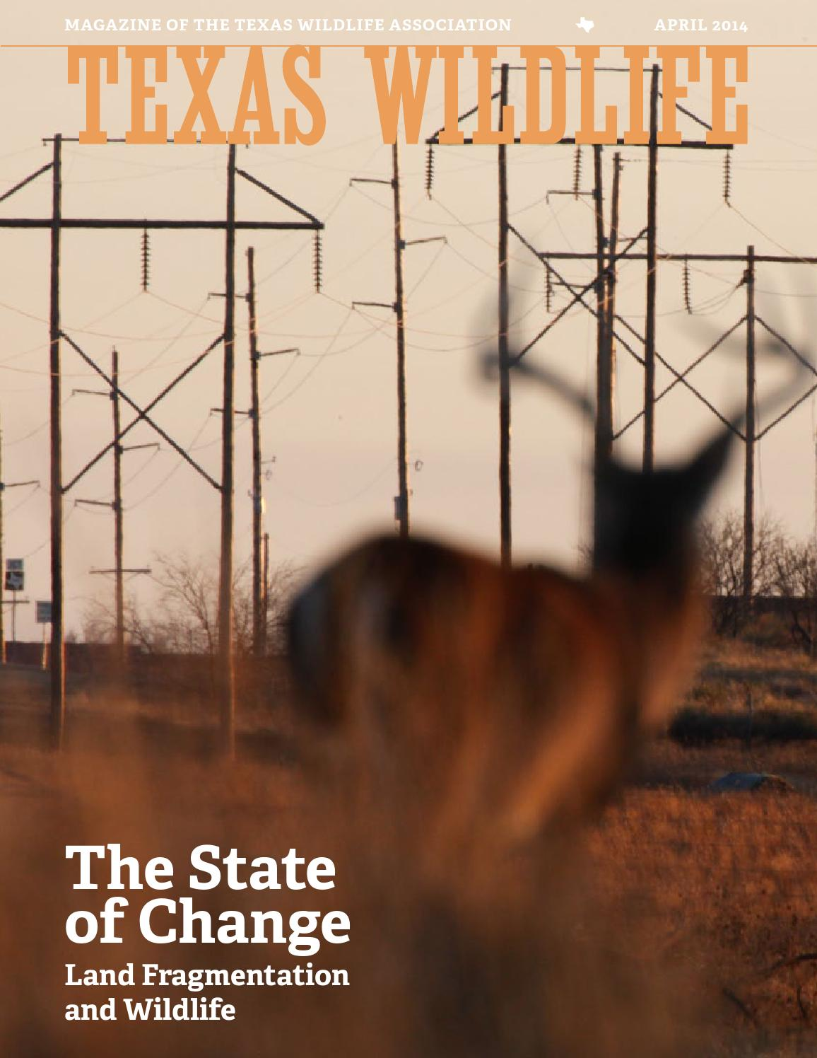 Texas Wildlife April 2014 By Association Issuu The Fourwire Electric Fence System Allows Landowners To Control Deer
