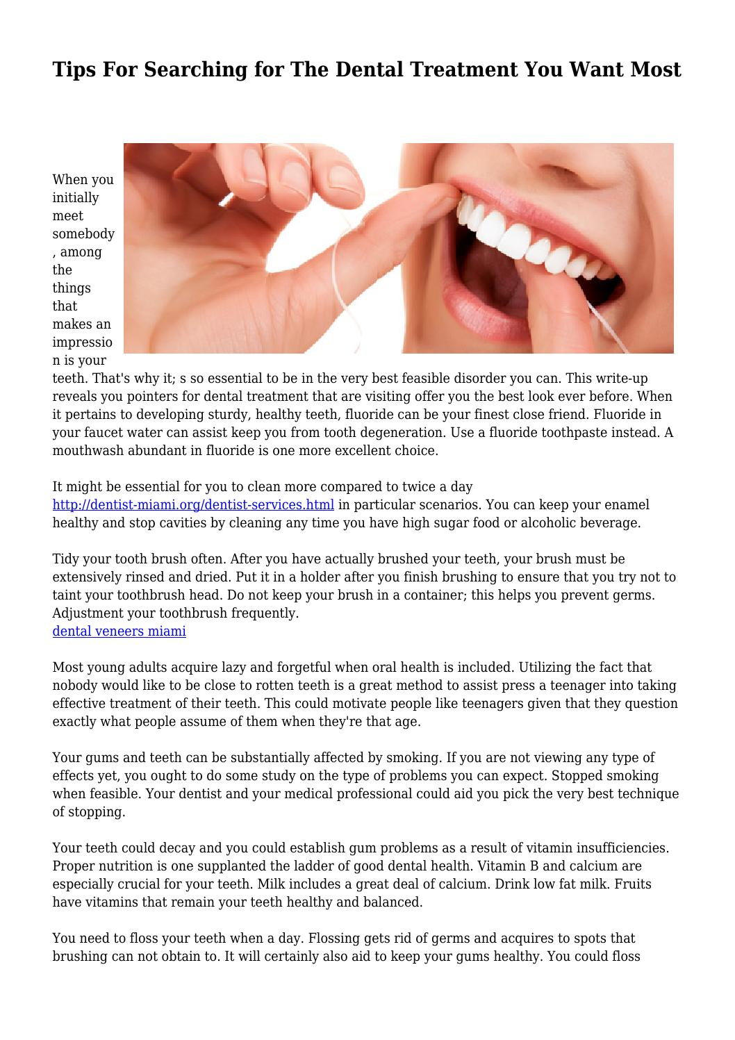 Tips For Searching for The Dental Treatment You Want Most by