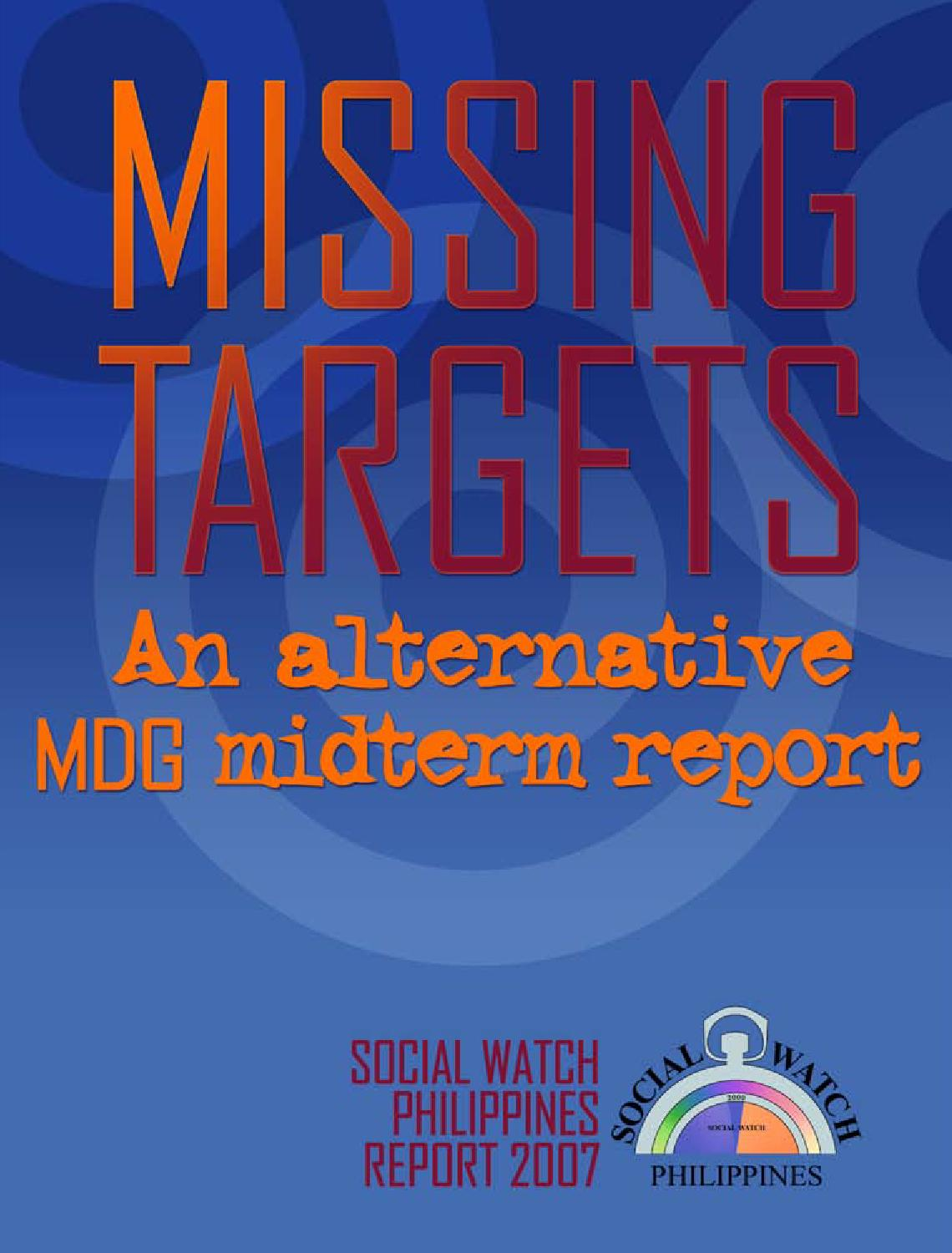 Missing Targets: An Alternative MDG Midterm Report by