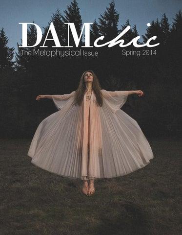 517cc3a44ddb Metaphysical Issue  Spring 2014 by DAMchic Magazine - issuu