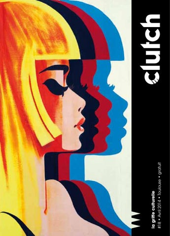 Clutch Toulouse avril 2014 by Clutch Toulouse - issuu