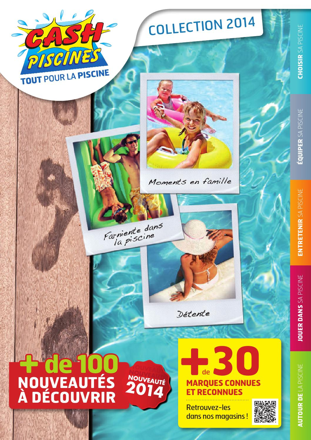 Cash piscines catalogue 2014 by octave octave issuu for Cash piscine