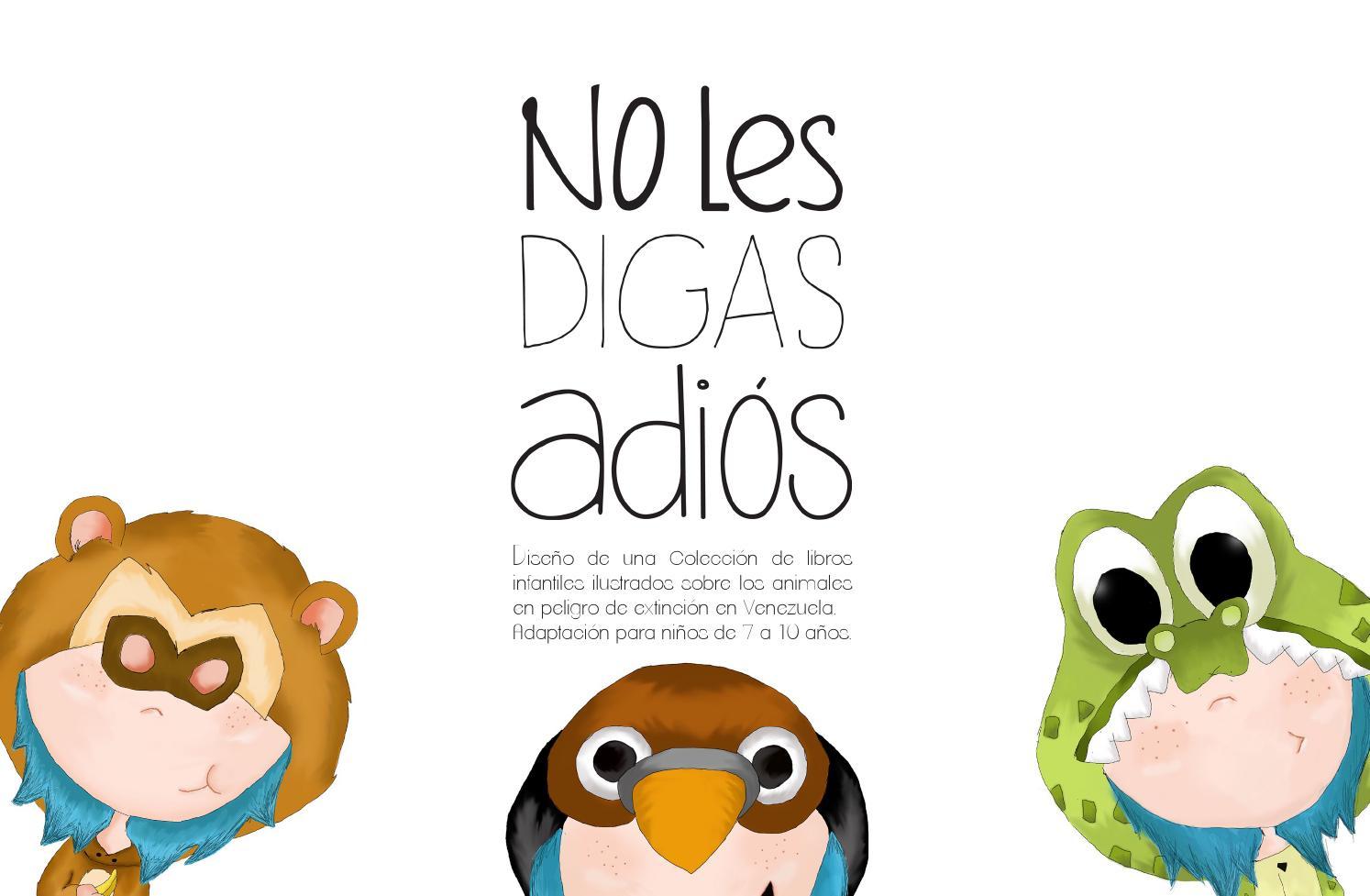 No le digas adios by Diseño Grafico Proyectos de Investigacion - issuu