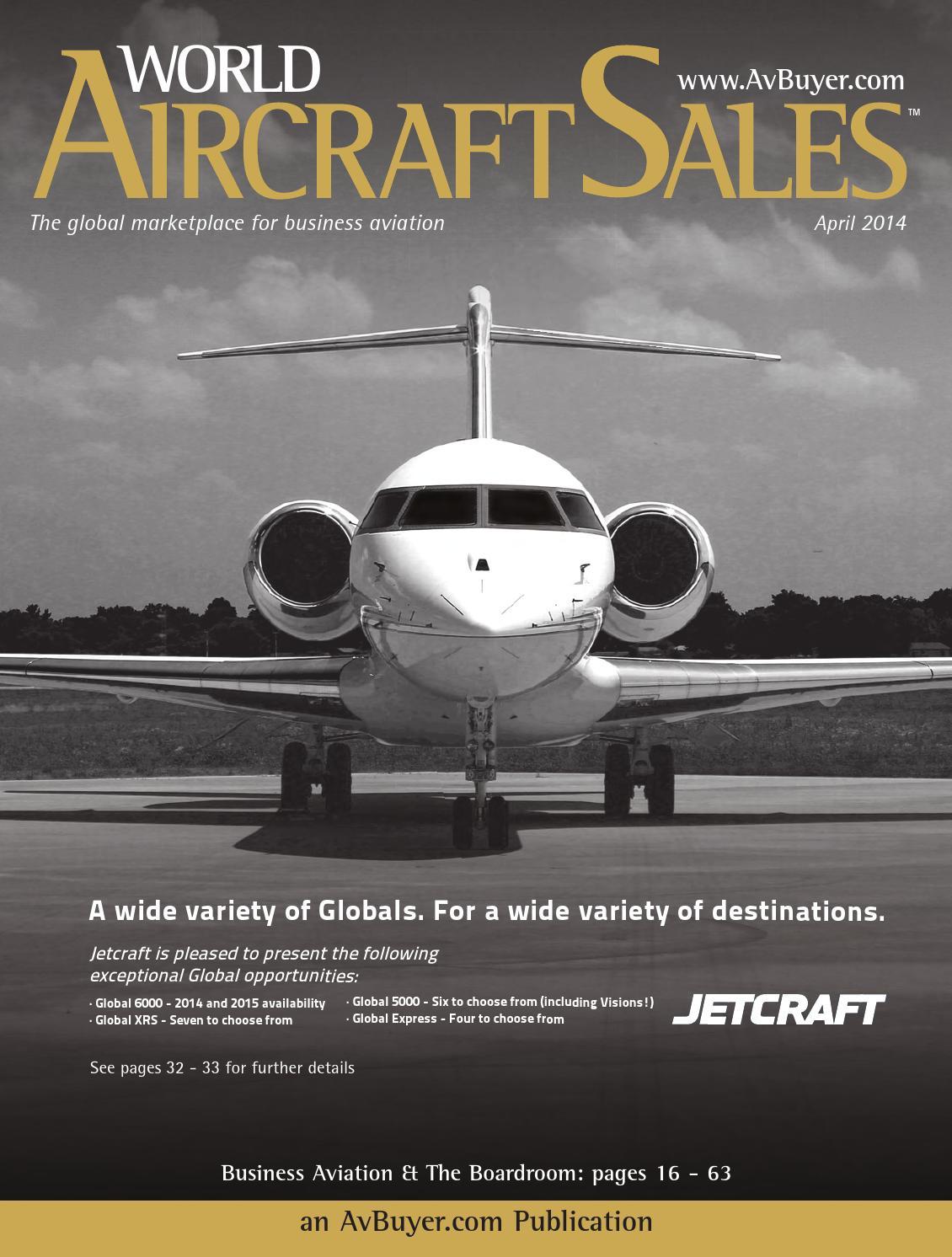 World Aircraft Sales Magazine April 2014 by AvBuyer Ltd  - issuu