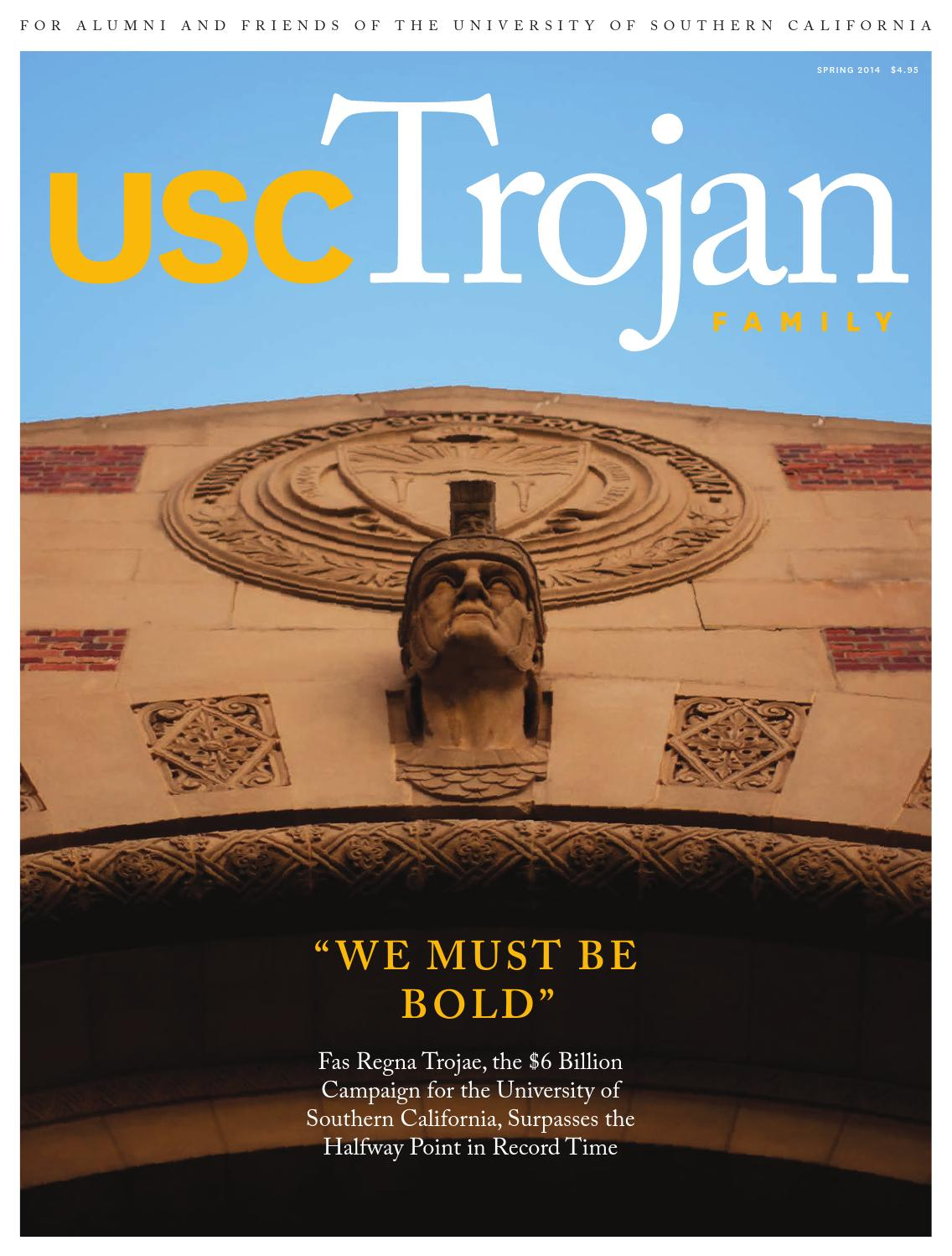 Trojan Family Magazine Spring 2014 by University of Southern
