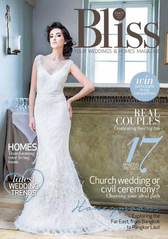 5d8eb52eed79 Bliss - Your Weddings & Homes Magazine - March 2014 Issue by Content ...