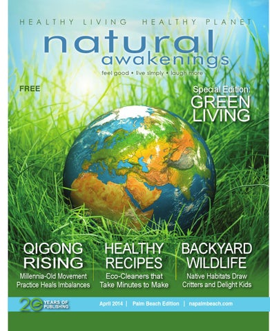 30c64944d7c Na pb april 2014 final by Natural Awakenings Palm Beach - issuu