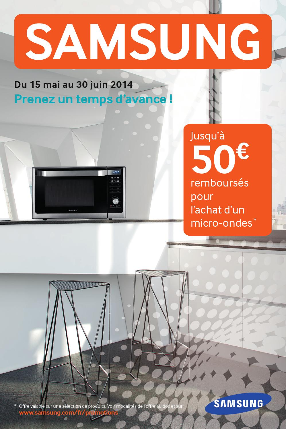 offre de remboursement samsung 50 sur micro ondes by anti issuu. Black Bedroom Furniture Sets. Home Design Ideas