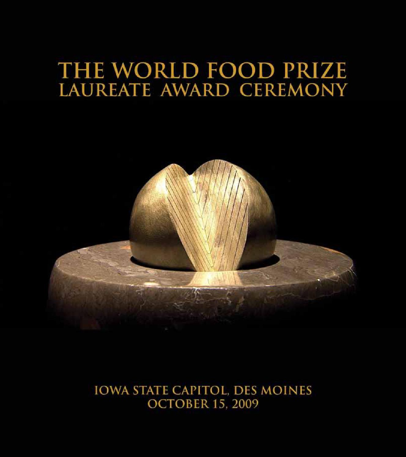 The World Food Prize 2009 Award Ceremony by Justin Cremer