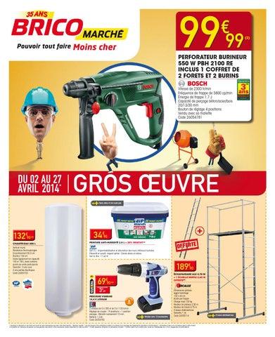 Catalogue Bricomarché 2 27 04 2014 By Joe Monroe Issuu