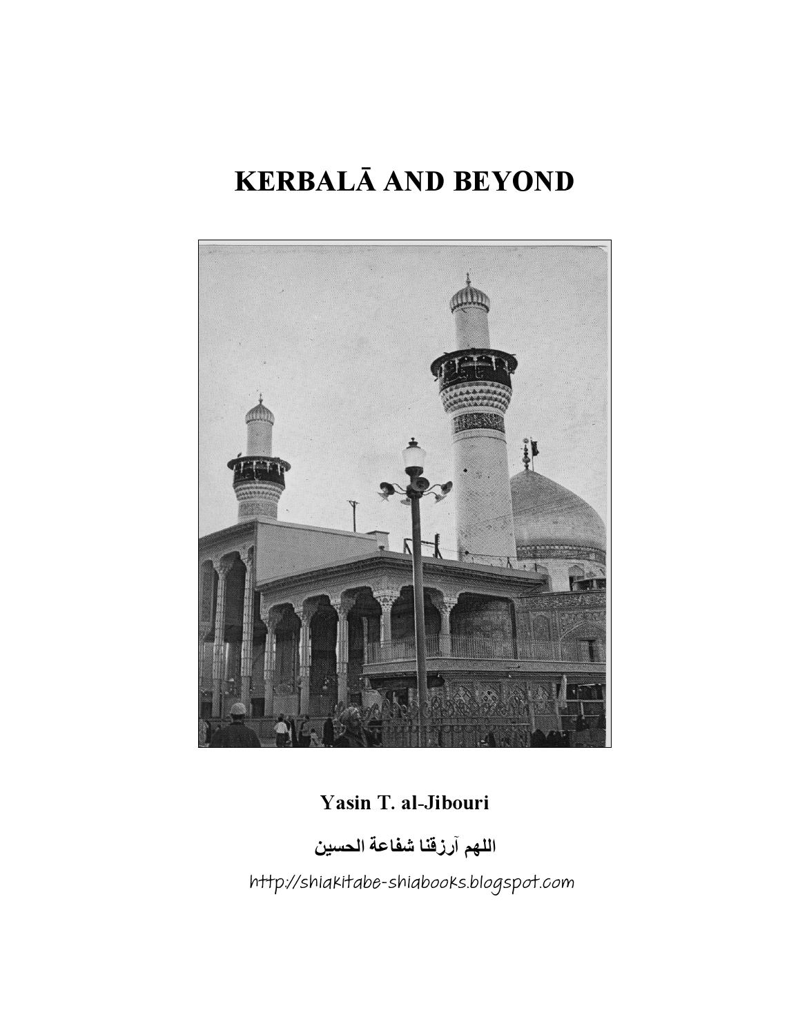 11c56327b Kerbala and beyond yasin t al jibouri by Syed Naqvi - issuu