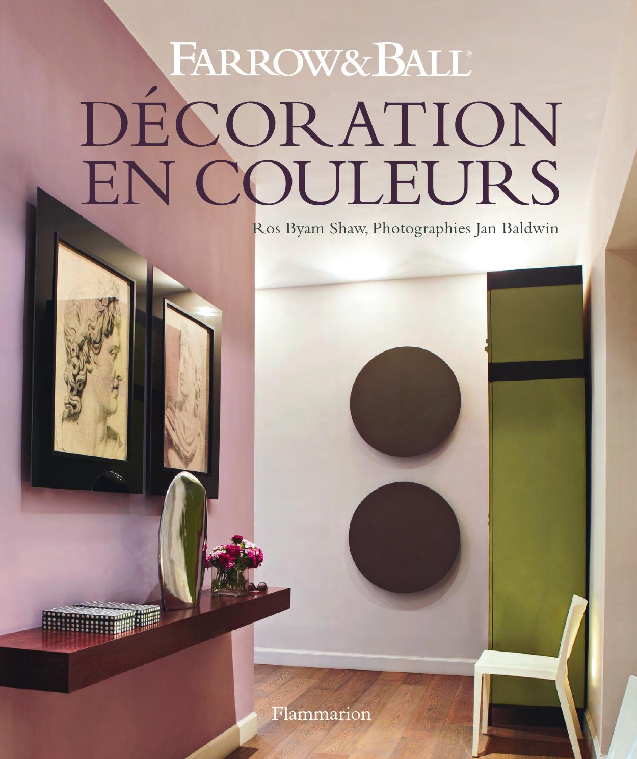 D coration en couleurs by flammarion groupe issuu for Prix peinture farrow and ball