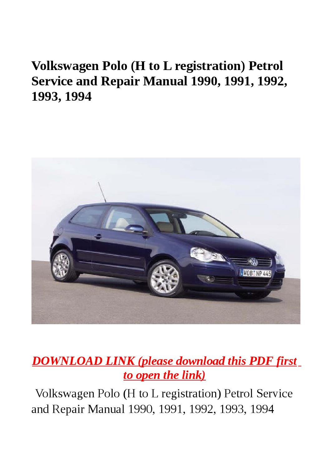 Volkswagen Polo  H To L Registration  Petrol Service And Repair Manual 1990  1991  1992  1993
