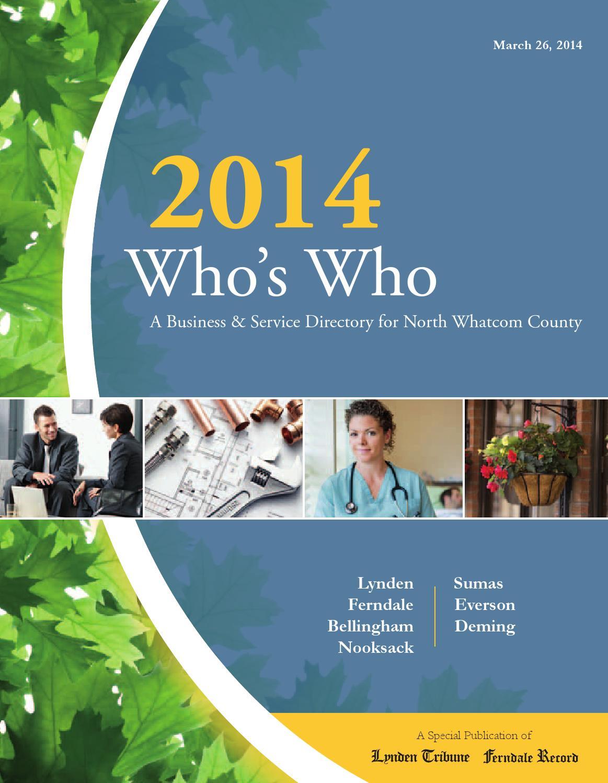who s who 2014 by lynden tribune issuu rh issuu com Real Estate Bellingham WA Whatcom Falls Park Bellingham WA