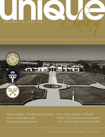 Unique Luxury Volume 5 By Unique Estates Australia Issuu