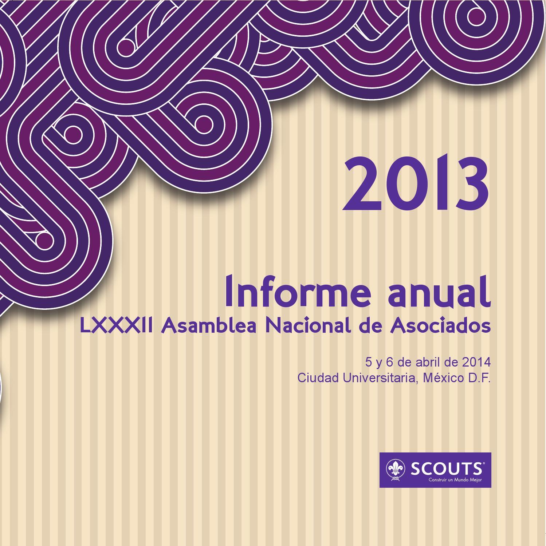 Informe Anual 2013 by Scouts de México - issuu