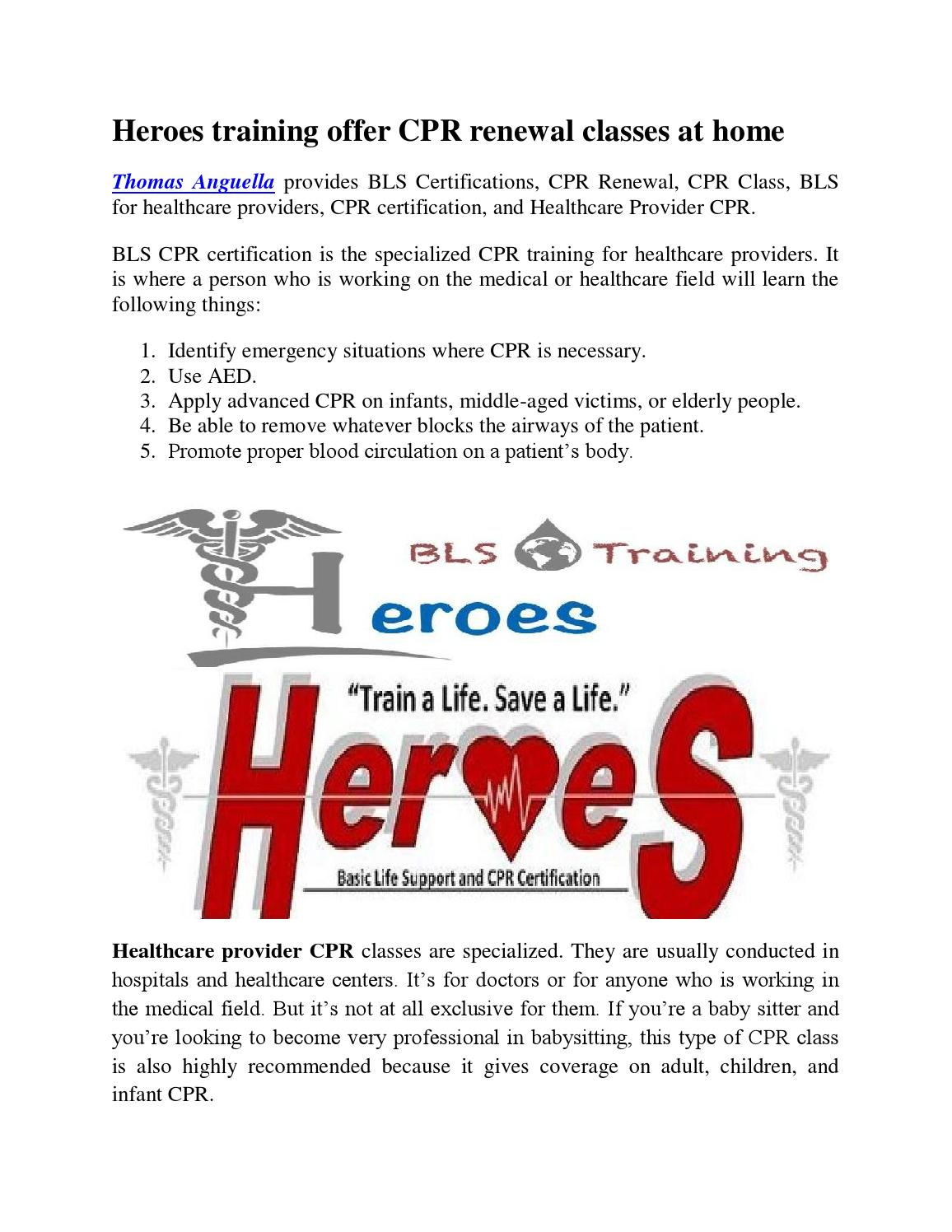 Heroes Training Offer Cpr Renewal Classes At By Thomas Angeulla Issuu