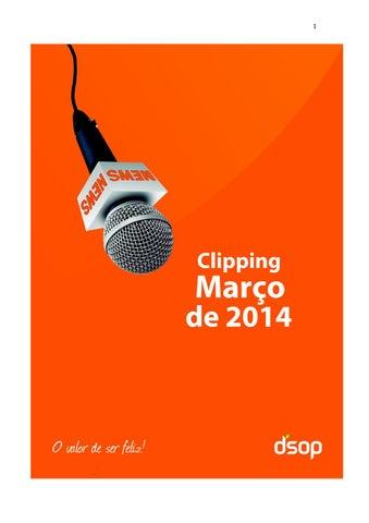d7fa7b20f4d Clipping DSOP Março 2014 by Jeh Lopes - issuu