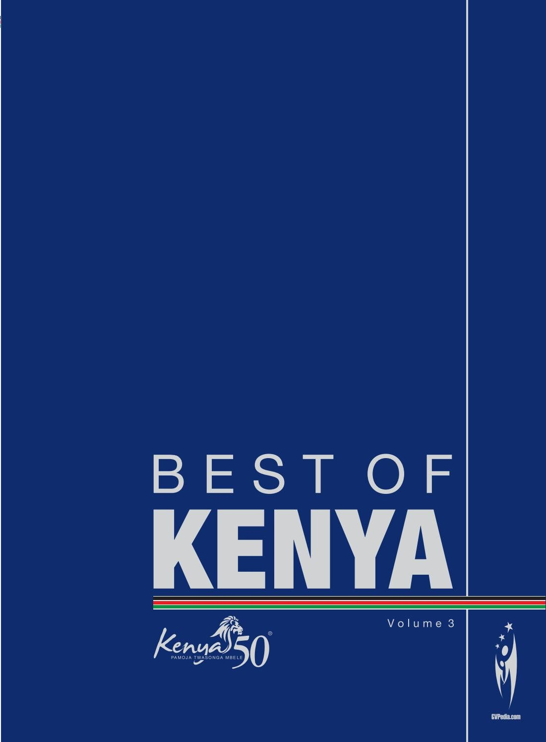 BEST OF KENYA Volume 3 by Sven Boermeester issuu