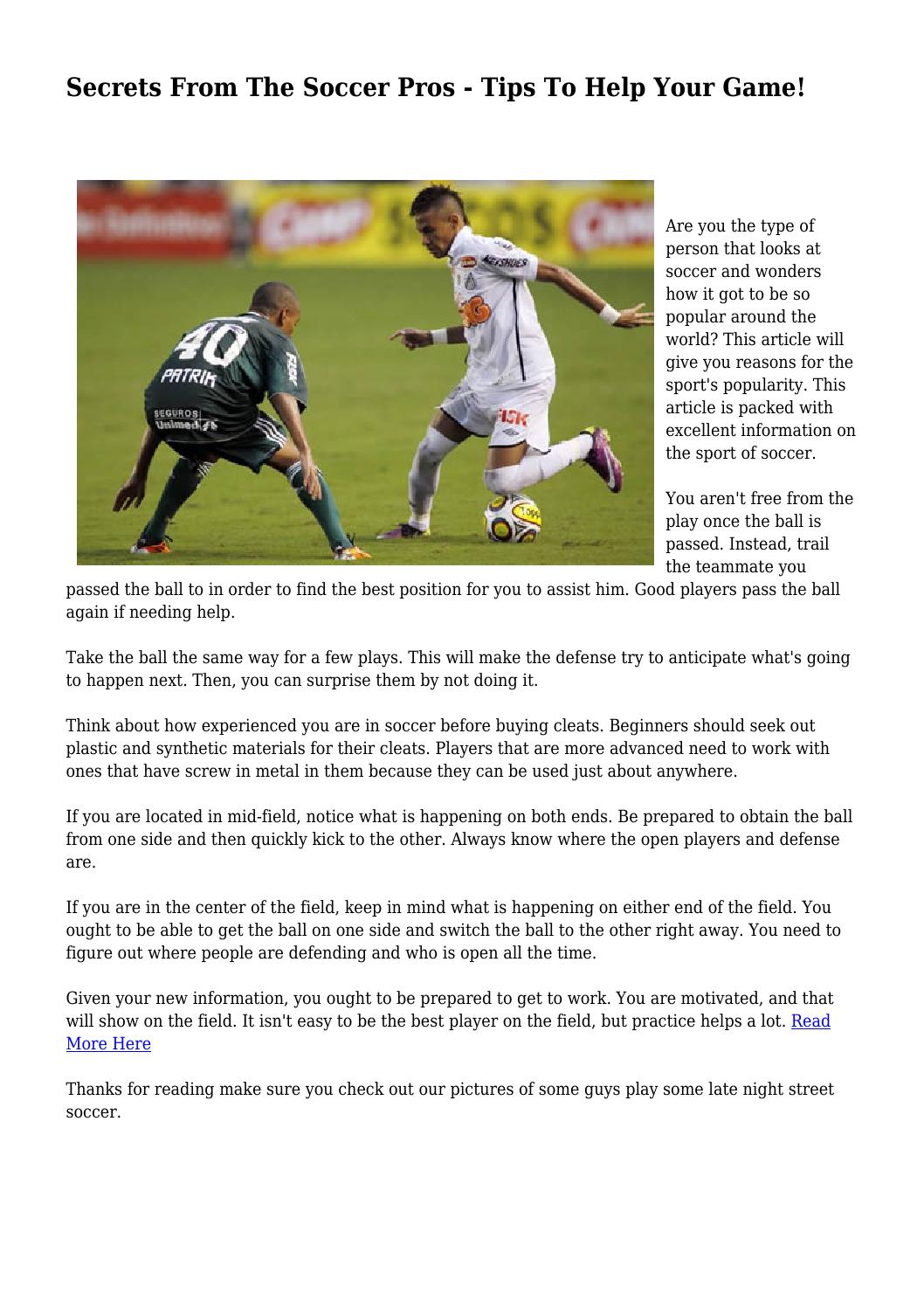 Secrets From The Soccer Pros - Tips To Help Your Game! by