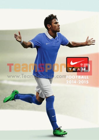 05d5ecf7 Catalogo Nike Calcio 2014-2015 by TeamSport Identity S.r.l. - issuu