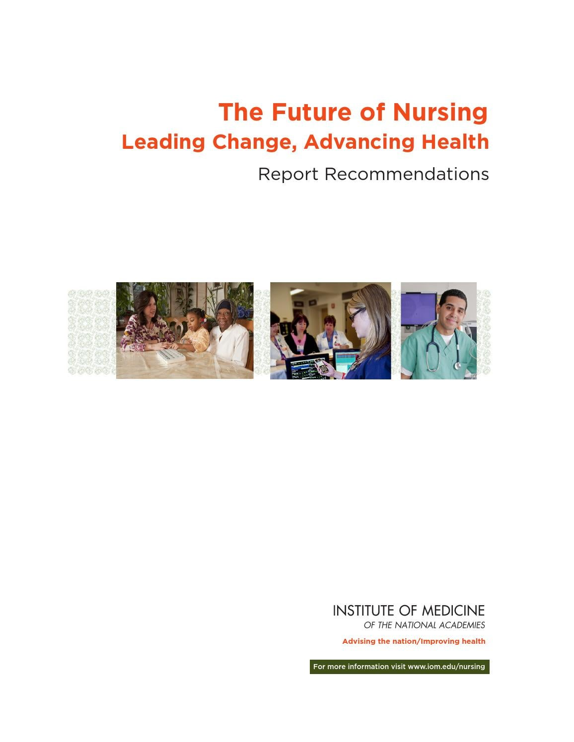 iom report on nursing education practice Impact of iom report on nursing essay important the institute of medicine report discusses so many aspects in nursing but this paper requires detailing the impacts on nursing practice (transforming practice), nursing education (transforming education), and the nurse's role as a leader (transforming leadership.