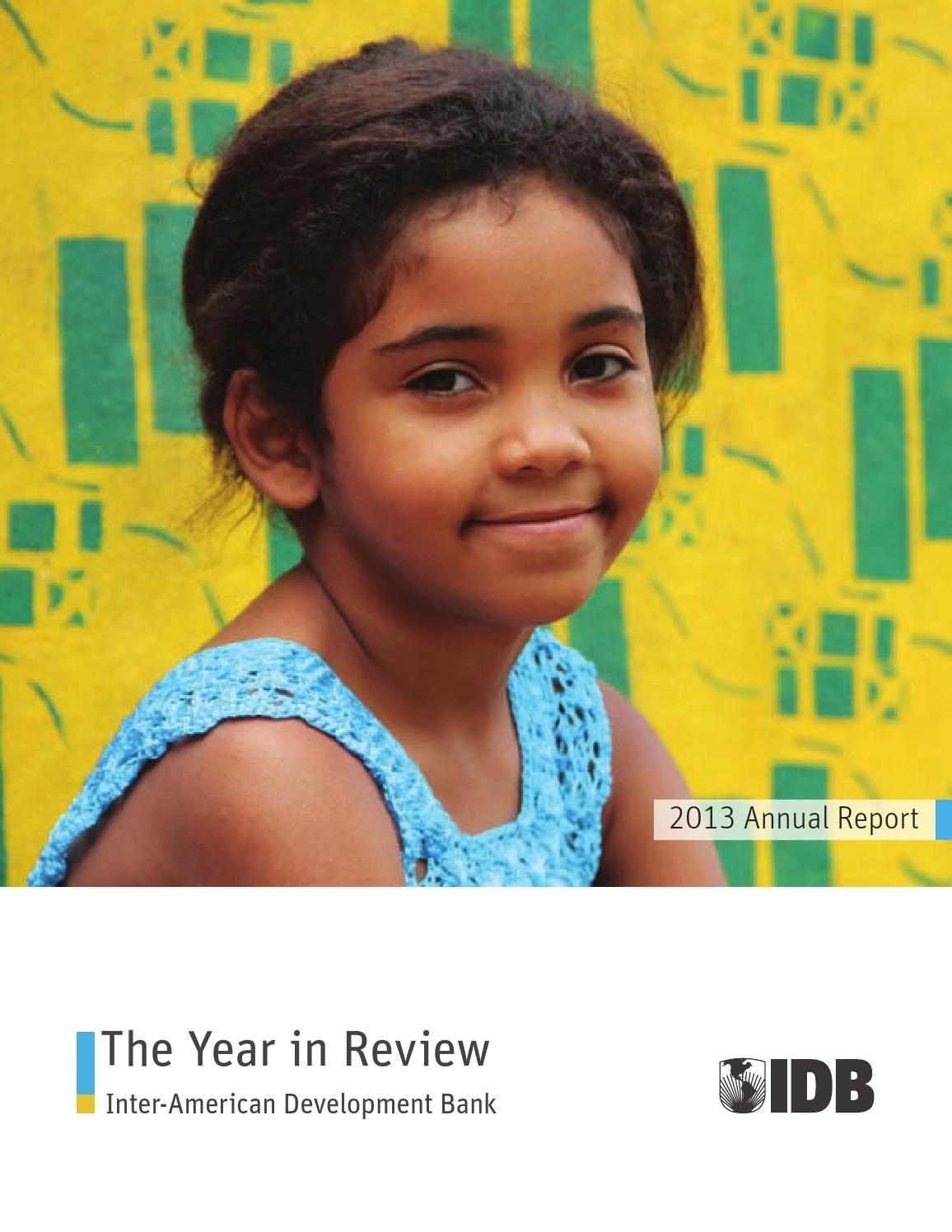 Tatiana perez hsbc bank - Inter American Development Bank Annual Report 2013 The Year In Review By Idb Issuu