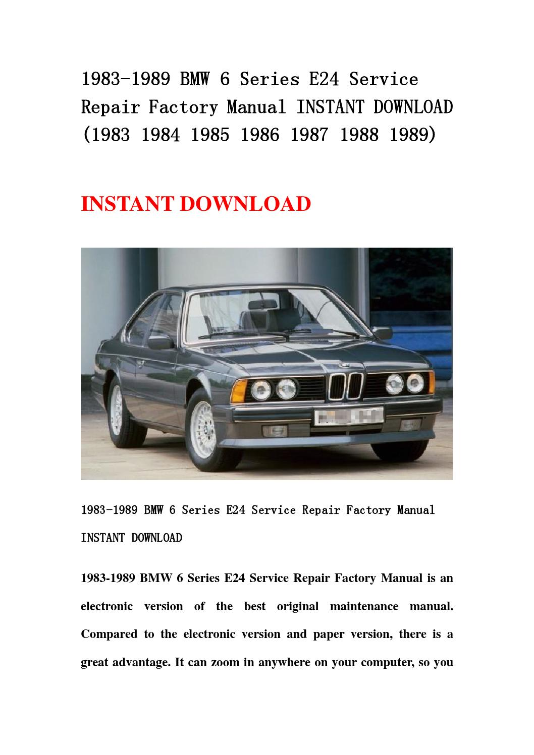 1983 1989 bmw 6 series e24 service repair factory manual. Black Bedroom Furniture Sets. Home Design Ideas