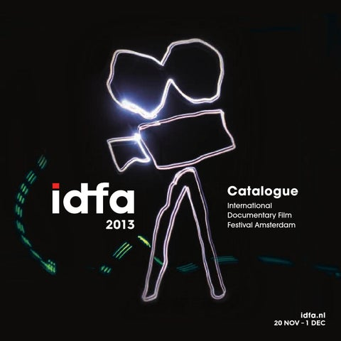 Catalogue 2013 by IDFA International Documentary Film Festival ... f38e0307d7a