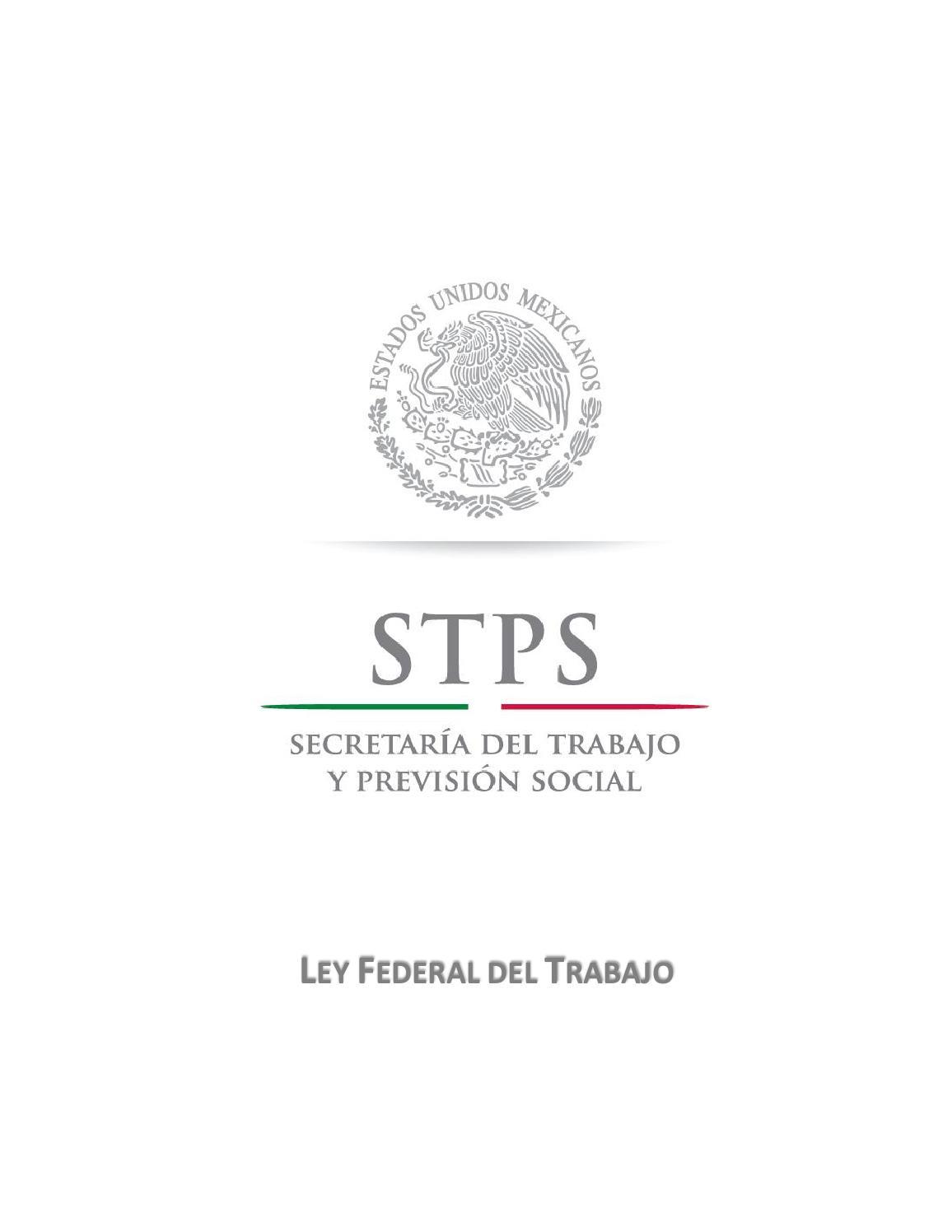 Ley federal del trabajo by Ismael Rodríguez Arias - issuu