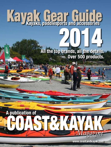 2014 Kayak Gear Guide by Wild Coast Publishing - issuu