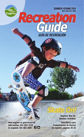 16b11c6601873 Summer 2014 Recreation Guide by City of Eugene - issuu