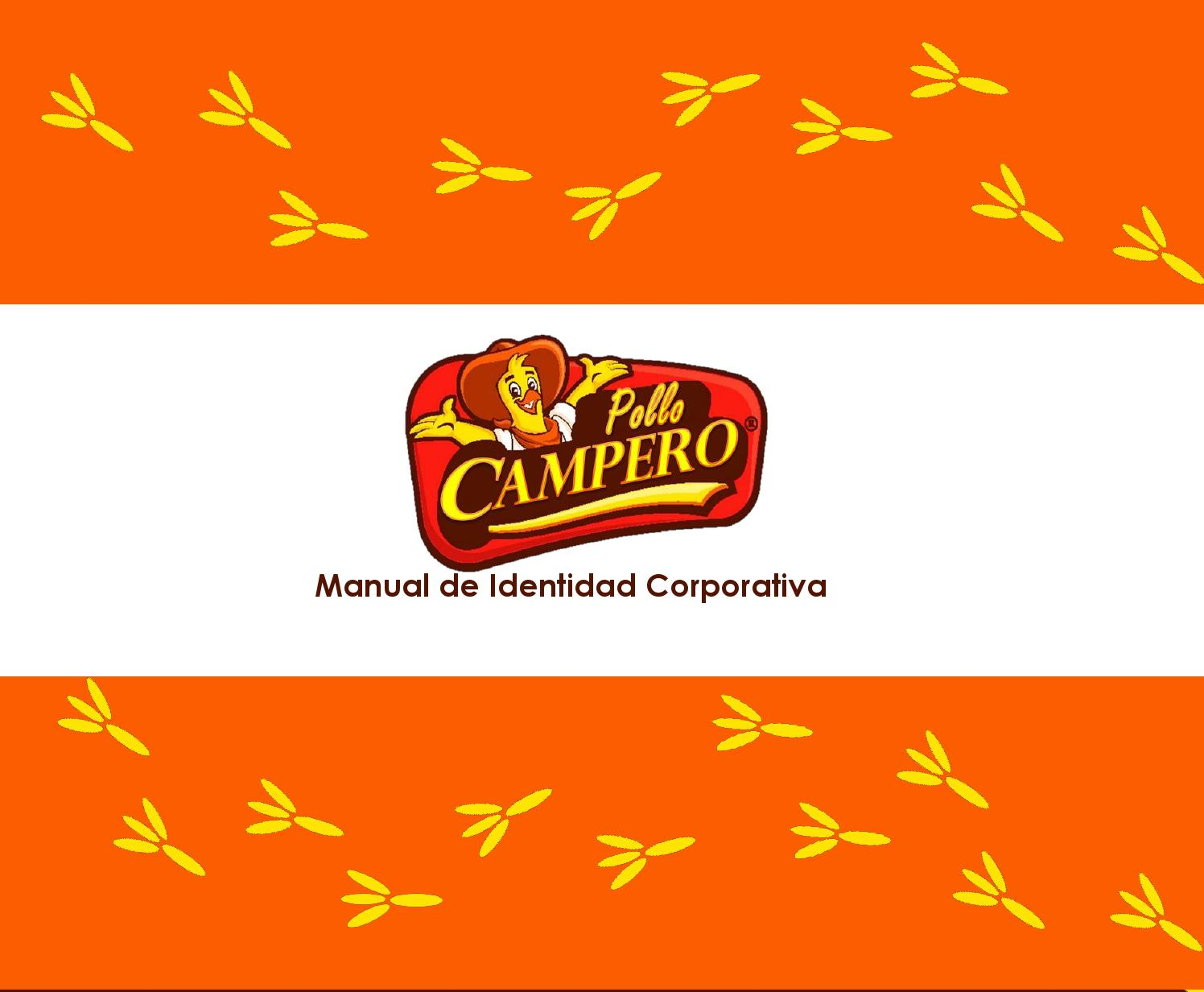 Manual de identidad corporativa pollo campero by Rossmary Zepeda - issuu
