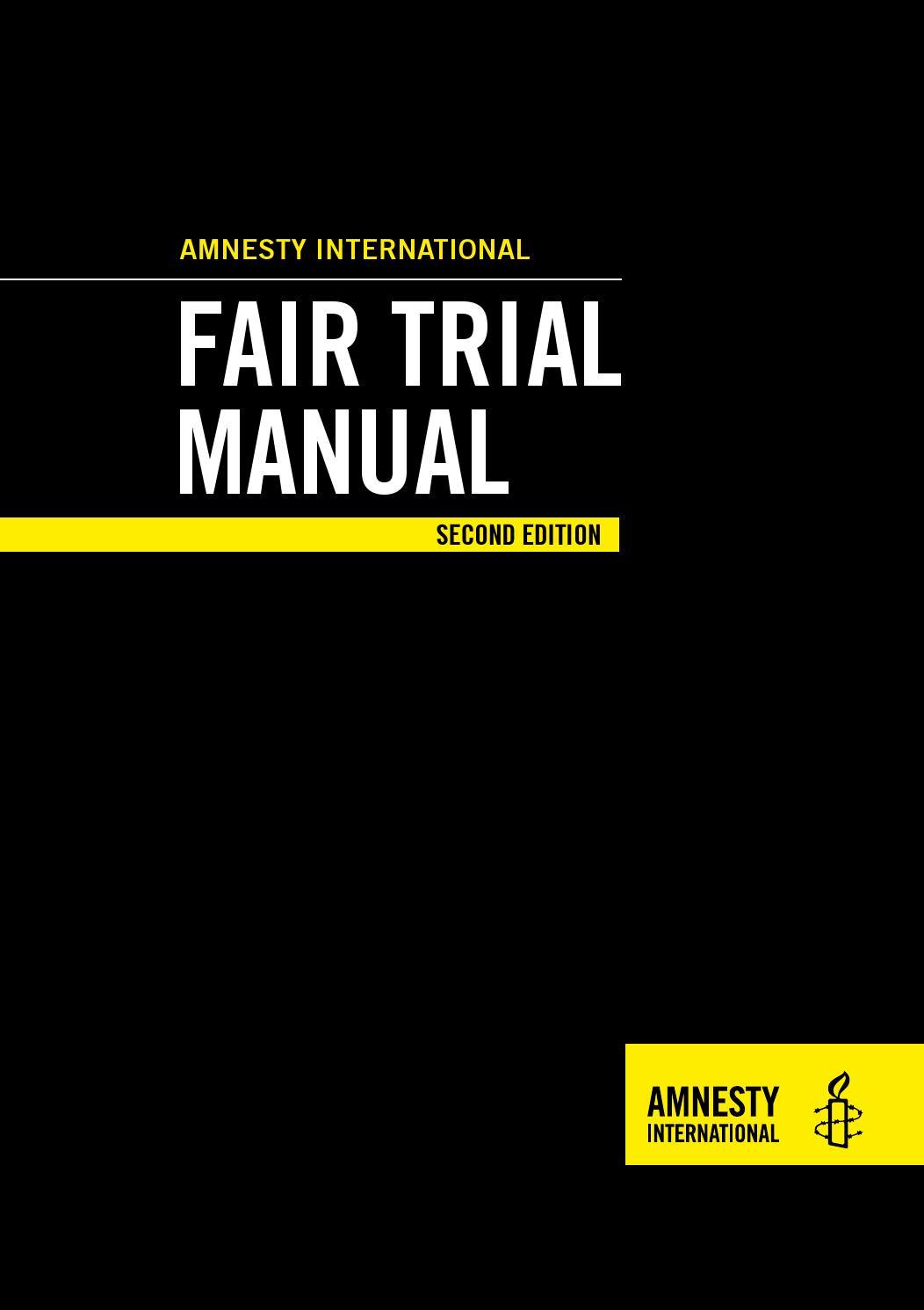 Amnesty International Fair Trial Manual - Second Edition by
