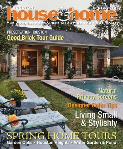 0414 Houhousehome Vir By Houston House U0026 Home Magazine   Issuu