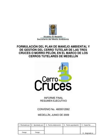 Plan de Manejo Ambiental del Cerro 3 Cruces by Ciudad Mota - issuu