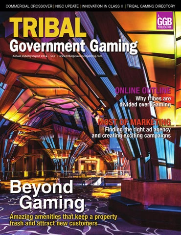 Tribal Government Gaming 2014 by Global Gaming Business issuu