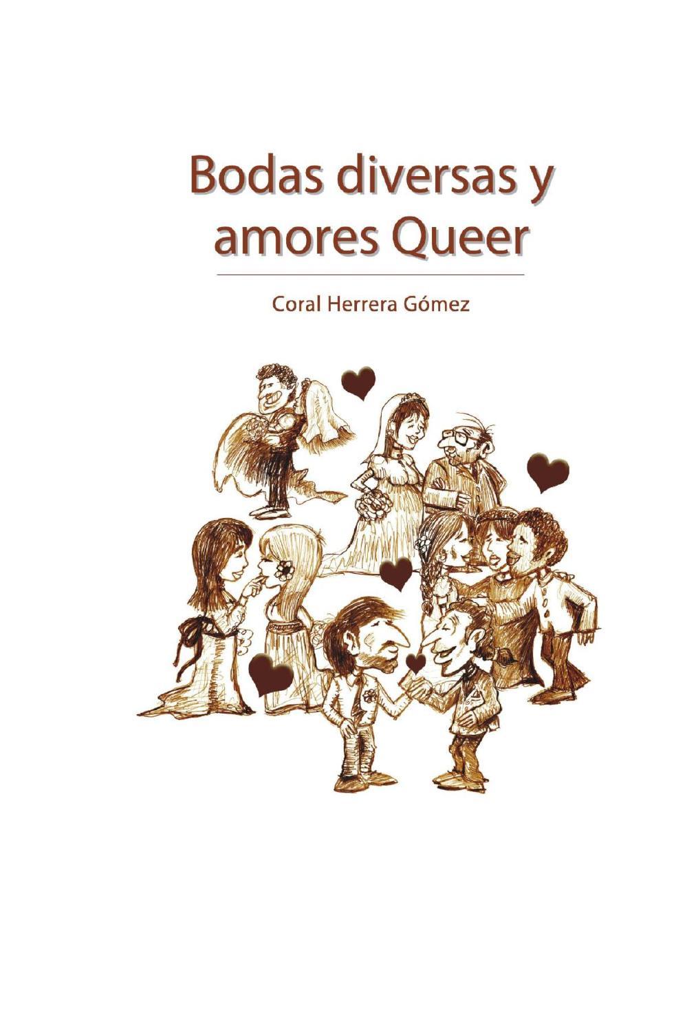 Bodas diversas y amores queer Coral Herrera Gómez by Coral Herrera ...