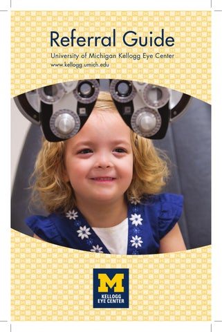 Referral Guide 2014 - University of Michigan Kellogg Eye Center by