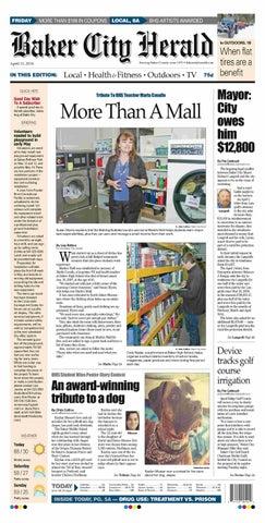 986bdae1470 Baker City Herald Daily Paper 04-11-14 by NorthEast Oregon News - issuu