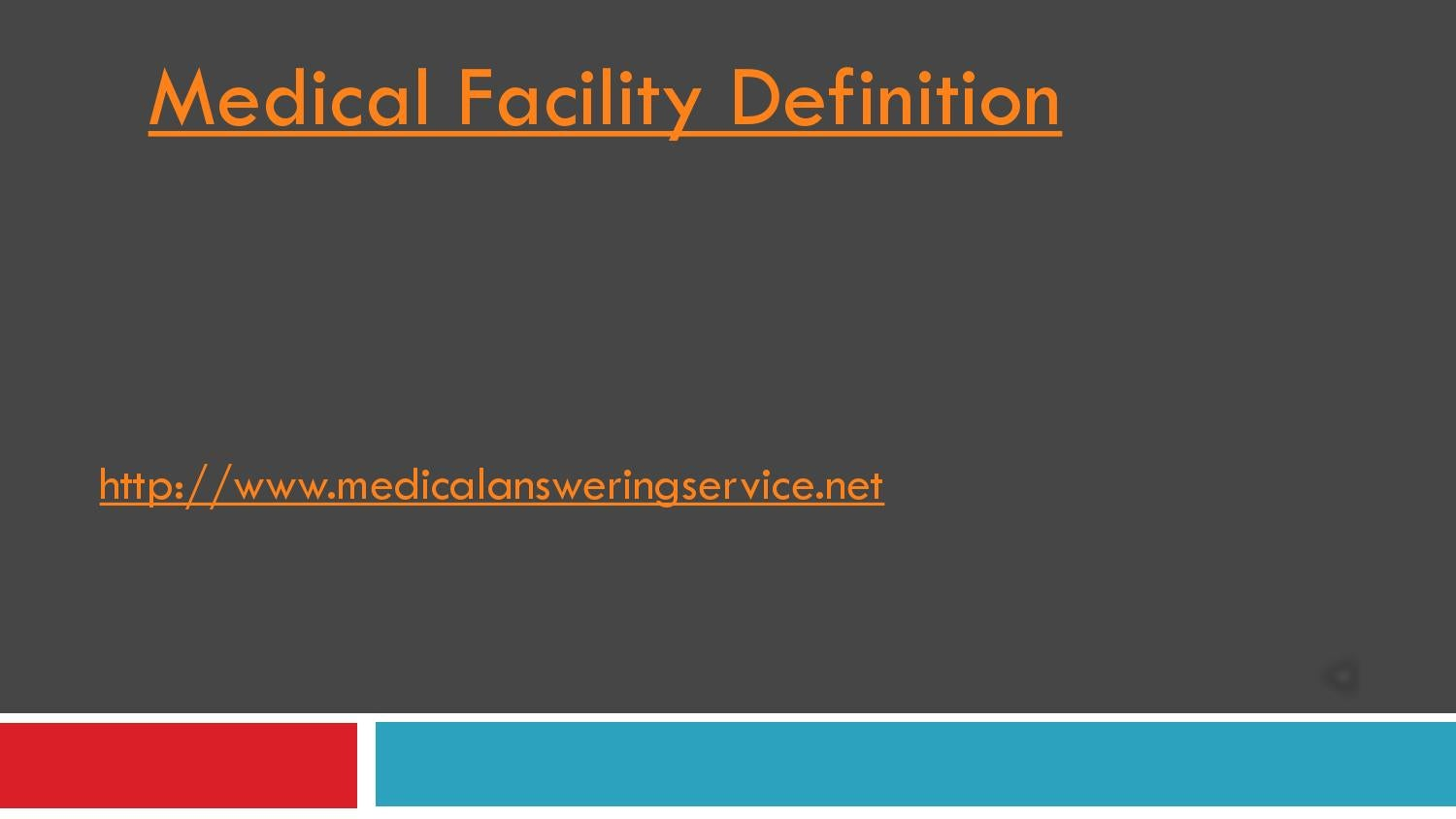 Medical Facility Definition By NostalgicPush166   Issuu