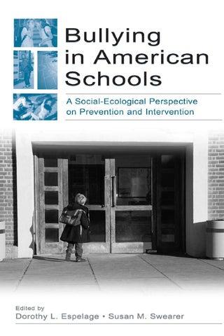 Dorothy l espelage susan m swearer bullying in american schools a page 1 fandeluxe Gallery