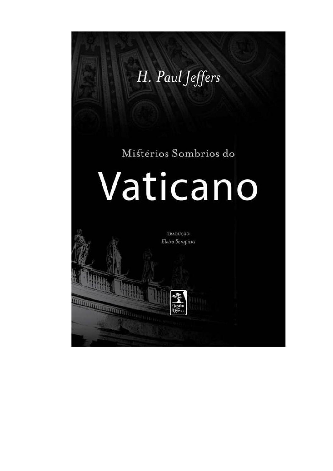 Mistérios sombrios do vaticano – h paul jeffers by ebooksreformados.com -  issuu 2c5cc8684742e