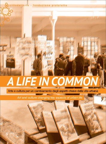 A life in common by cittadellarte fondazione pistoletto issuu page 1 fandeluxe Images