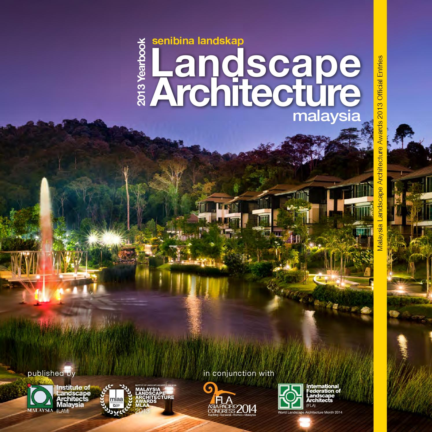 Malaysia: Malaysia Landscape Architecture Yearbook 2013 By Charles