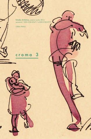ef9913f2ae6c6 CROMA 3 by belas-artes ulisboa - issuu