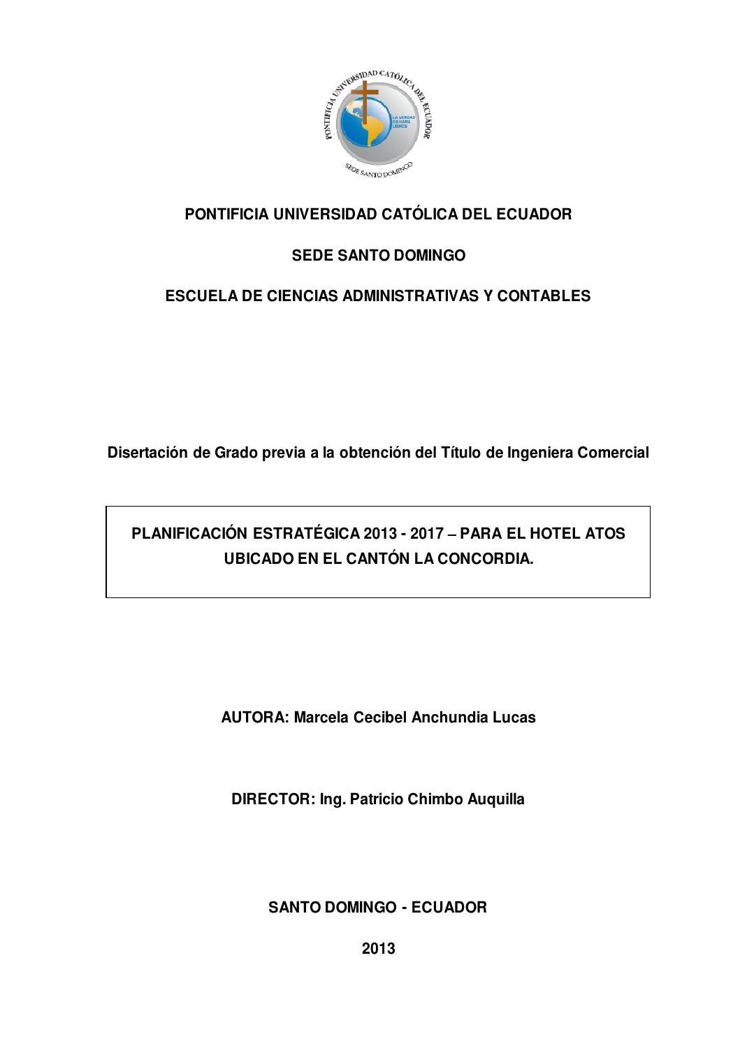 Planificación estratégica 2013-2017 para el Hotel Atos ubicado en el ...